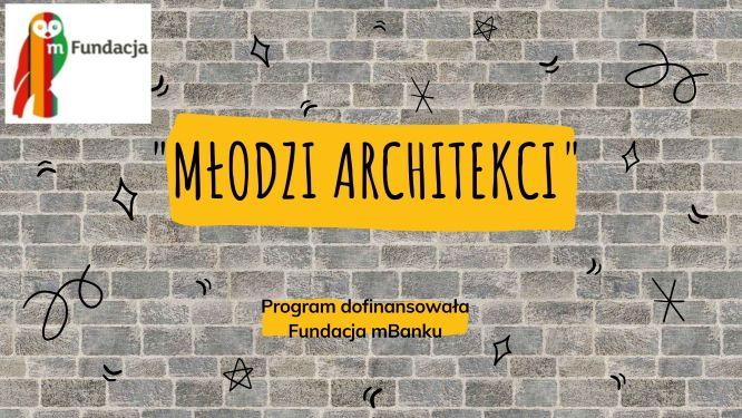 """Grantowy program mPotęga – """"Młodzi Architekci"""
